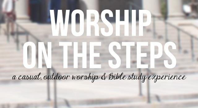 worship on the steps_slider